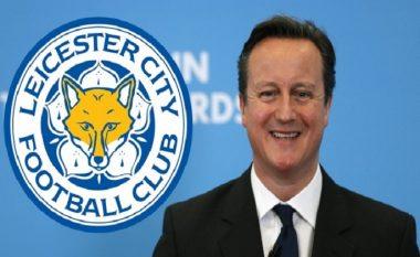 Kryeministri i Anglisë David Cameron urim special për Leicester City