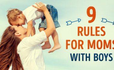 Nëntë rregulla të vlefshme për nënat që kanë djem